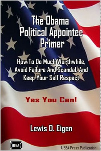 9781935034056: The Obama Political Appointee Primer