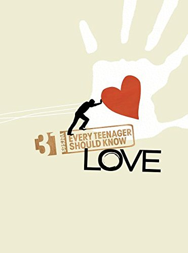 31 Verses - Love: New Life. New Love. (Growing in Christ): Student Life, Life Bible Study Students