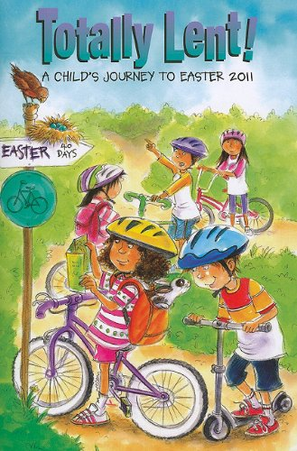 Totally Lent!: A Child's Journey to Easter: Jean Larkin