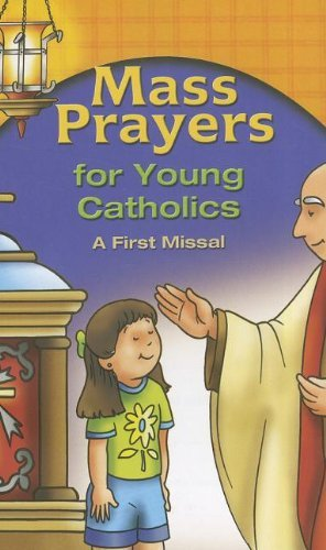 Mass Prayers for Young Catholics: A First