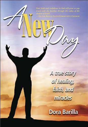 9781935043102: A New Day: A True Story of Healing, Faith, and Miracles