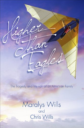 9781935043256: Higher Than Eagles: The Tragedy and Triumph of an American Family