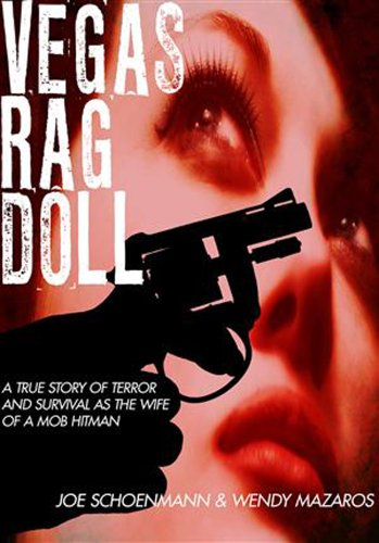 9781935043560: Vegas Rag Doll: A True Story of Terror and Survival as a Mob Hitman's Wife