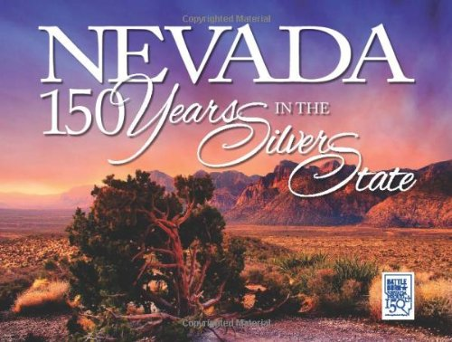 9781935043775: Nevada: 150 Years in the Silver State