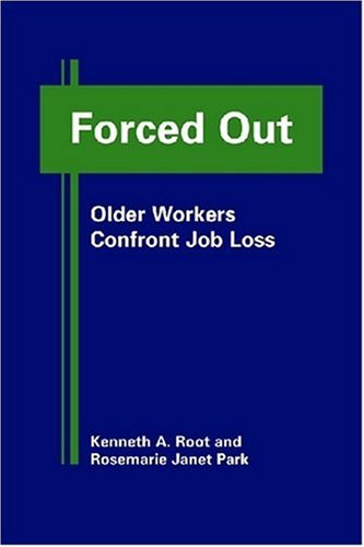 9781935049036: Forced Out: Older Workers Confront Job Loss