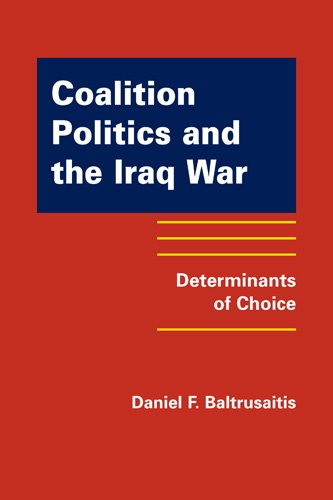 9781935049159: Coalition Politics and the Iraq War: Determinants of Choice