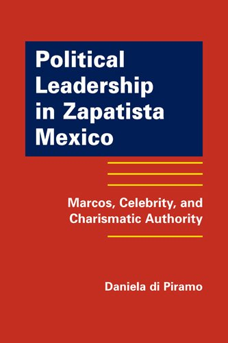 9781935049210: Political Leadership in Zapatista Mexico: Marcos, Celebrity, and Charismatic Authority