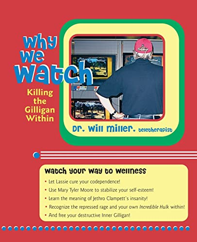 9781935052012: Why We Watch