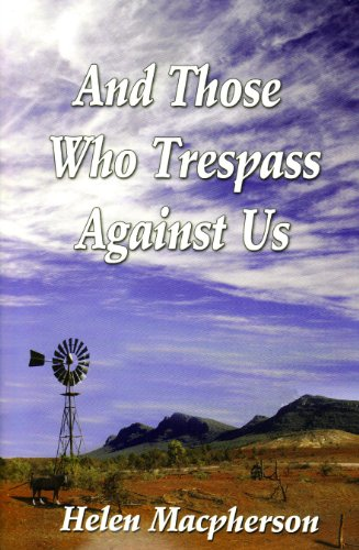 9781935053415: And Those Who trespass Against Us