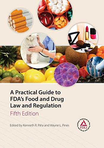 9781935065708: A Practical Guide to FDA's Food and Drug Law and Regulation, Fifth Edition