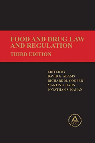 9781935065739: Food and Drug Law and Regulation, Third Edition