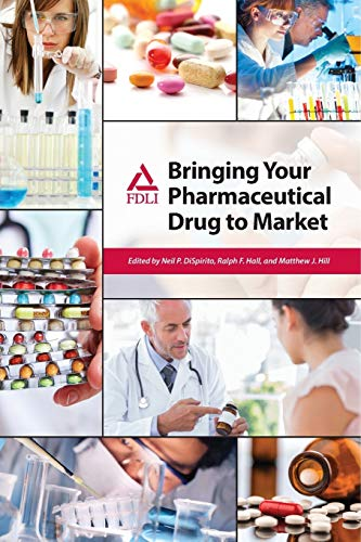 9781935065753: Bringing Your Pharmaceutical Drug to Market