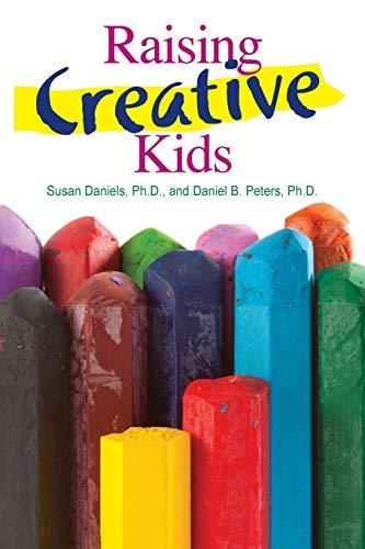 9781935067214: Raising Creative Kids
