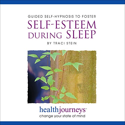 Guided Self Hypnosis to Foster Self-Esteem During