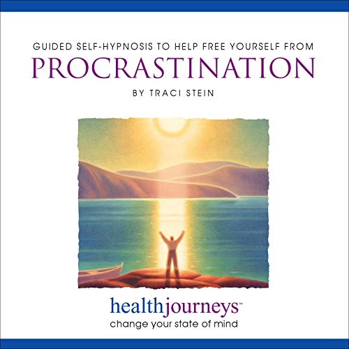 Free Yourself from Procrastination: Traci Stein; PhD; MPH