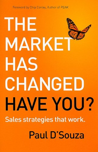 9781935073086: The Market Has Changed: Have You?: Sales Strategies that Work