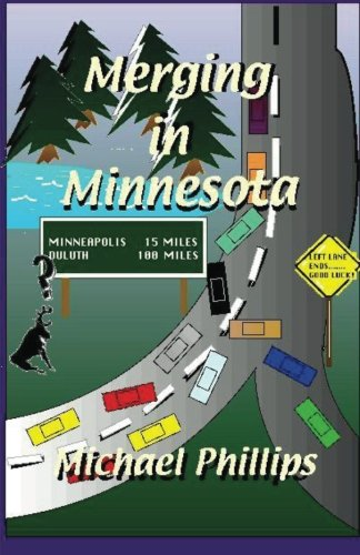Merging in Minnesota (9781935079002) by Phillips, Michael