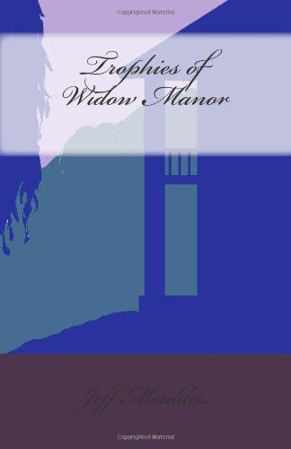 9781935079446: Trophies of Widow Manor