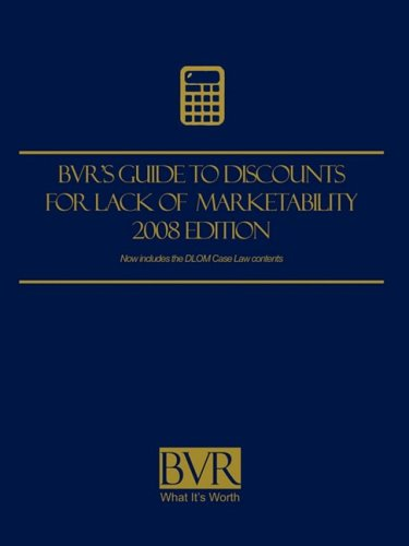 9781935081012: BVR's Guide to Discounts for Lack of Marketability