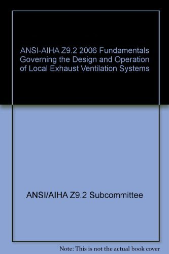 9781935082378: ANSI/Aih Z9.2-2012 Fundamentals Governing the Design and Operation of Local Exhaust Ventilation Systems