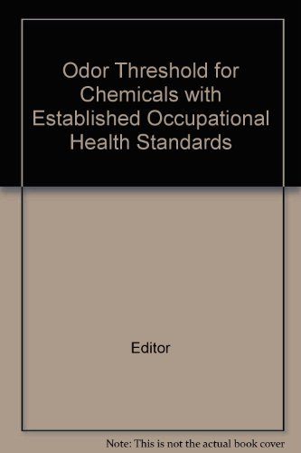Odor Thresholds for Chemicals with Established Occupational: Edited by Sharon