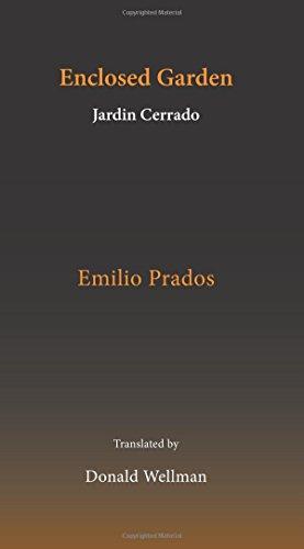 ENCLOSED GARDEN (JARDIN CERRADO): Prados, Emilio