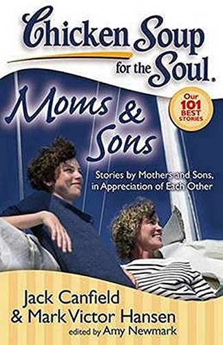 Moms Sons: Stories by Mothers and Sons, in Appreciation of Each Other