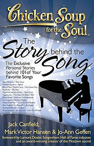 9781935096405: Chicken Soup for the Soul: The Story Behind the Song: The Exclusive Personal Stories Behind Your Favorite Songs