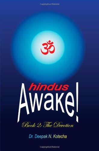 Hindus Awake! Book 2: The Devotion: Dr. Deepak N. Kotecha