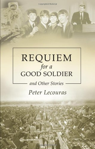 9781935097648: Requiem for a Good Soldier and Other Stories