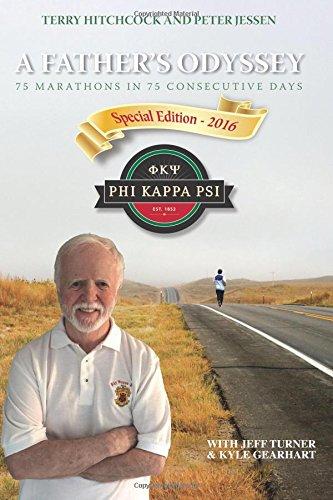 9781935098133: A Father's Odyssey: 75 Marathons in 75 Days