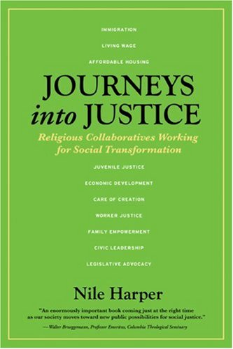 Journeys into Justice: Religious Collaboratives Working for Social Transformation: Harper