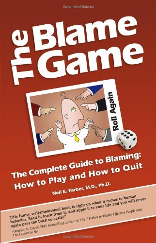 9781935098355: The Blame Game: The Complete Guide to Blaming: How to Play and How to Quit