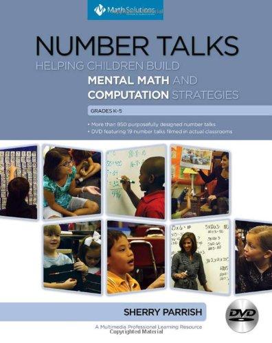 9781935099116: Number Talks: Helping Children Build Mental Math and Computation Strategies, Grades K-5