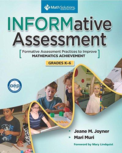 9781935099192: INFORMative Assessment: Formative Assessment Practices to Improve Mathematics Achievement, Grades K-6