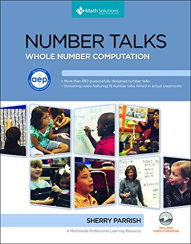 Number Talks: Whole Number Computation, Grades K-5: Parrish, Sherry