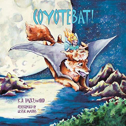9781935105527: CoyoteBat