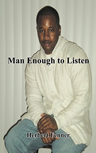 9781935105633: Man Enough to Listen