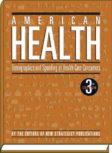 9781935114819: American Health: Demographics and Spending of Health Care Consumers