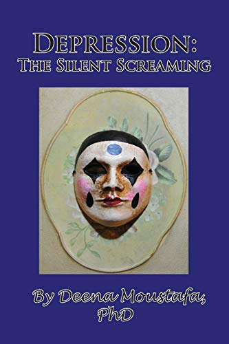 9781935118770: Depression: The Silent Screaming