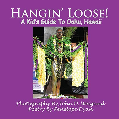 9781935118787: Hangin' Loose! A Kid's Guide To Oahu, Hawaii