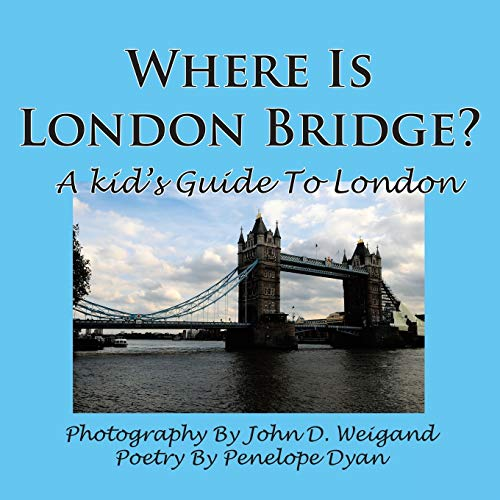 9781935118800: Where Is London Bridge? a Kid's Guide to London