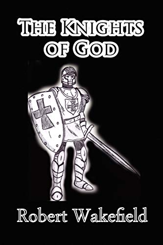 9781935118893: The Knights of God