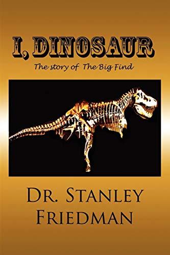 9781935118916: I, Dinosaur