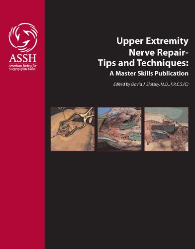 9781935121015: Upper Extremity Nerve Repair - Tips and Techniques: A Master Skills Publication