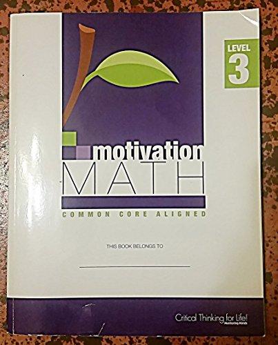 Motivation Math Common Core Aligned Level 3: Minds, Mentoring