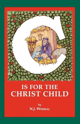 9781935125556: C is for the CHRIST CHILD