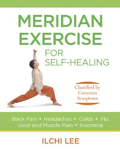 Meridian Exercise for Self-Healing (Paperback): Classified by: Lee, Ilchi