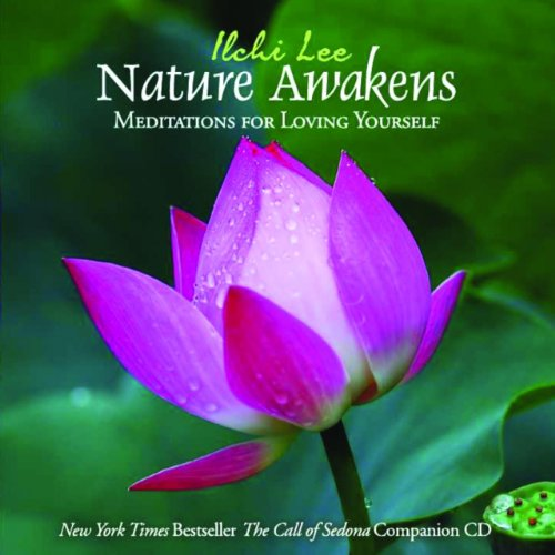 9781935127567: Nature Awakens: Meditations for Loving Yourself