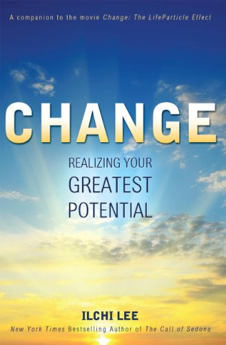 9781935127581: Change: Realizing Your Greatest Potential